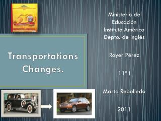 Transportations Changes.