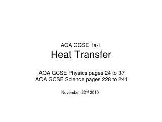 PPT - AQA GCSE 1a-1 Heat Transfer PowerPoint Presentation - ID:281065
