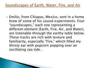 Soundscapes  of Earth, Water, Fire, and Air