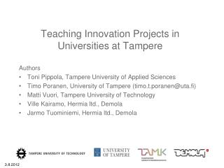 Teaching Innovation Projects  in  Universities  at Tampere
