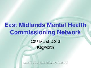 East Midlands Mental Health Commissioning Network