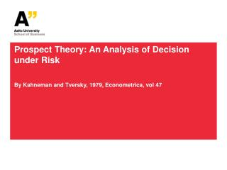 Prospect Theory: An Analysis of Decision under Risk