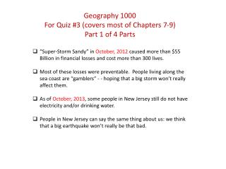 Geography 1000 For Quiz #3 (covers most of Chapters 7-9) Part 1 of 4 Parts