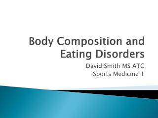 Body Composition and Eating Disorders