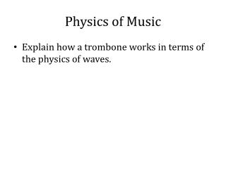 Physics of Music