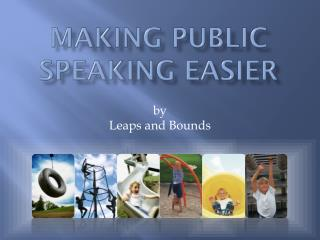 Making Public Speaking Easier