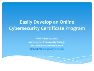 Easily Develop an Online Cybersecurity Certificate Program