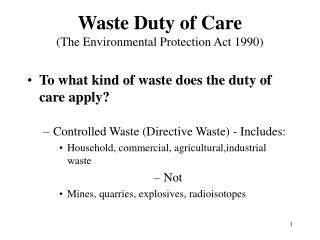 Waste Duty of Care  (The Environmental Protection Act 1990)