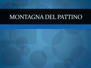 Montagna Del Pattino