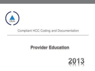 Compliant HCC Coding and Documentation