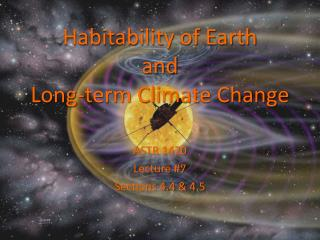 Habitability of  Earth and  Long-term Climate Change