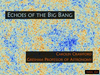 Echoes of the Big Bang