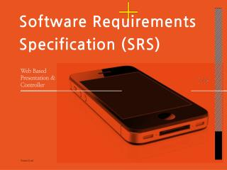 Software  Requirements Specification (SRS)