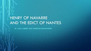 Henry of Navarre and the edict of Nantes