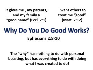 Why Do You Do Good Works?