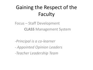 Gaining the Respect of the Faculty