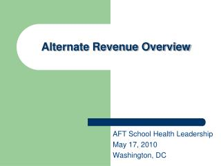 Alternate Revenue Overview