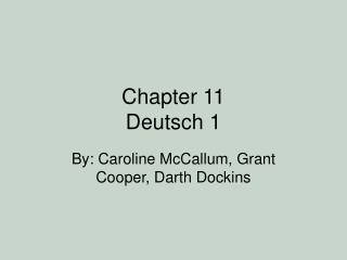 Chapter 11  Deutsch 1