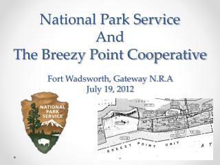 National Park Service And  The Breezy Point Cooperative
