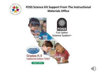 FOSS Science Kit Support From The Instructional Materials Office