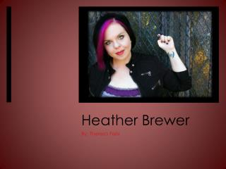 Heather Brewer