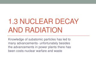 1.3 Nuclear Decay and Radiation