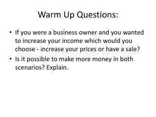 Warm Up Questions :