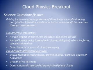 Cloud Physics Breakout