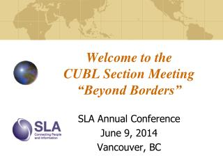 "Welcome to the  CUBL Section Meeting ""Beyond Borders"""