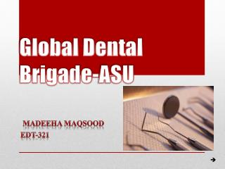 Global Dental Brigade-ASU