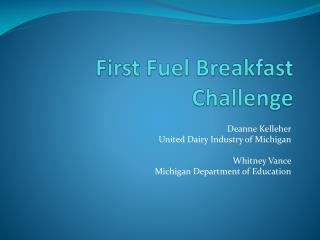 First Fuel Breakfast Challenge