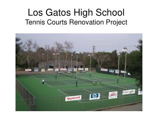Los Gatos High School Tennis Courts Renovation Project