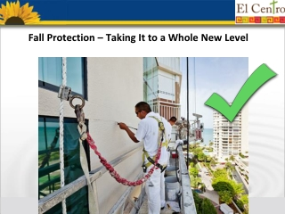 Fall Protection – Taking It to a Whole New Level 1