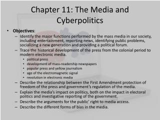Chapter 11: The Media and Cyberpolitics