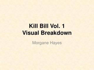 Kill Bill Vol. 1  Visual Breakdown