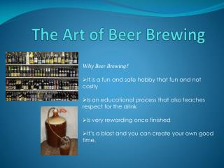 The Art of Beer Brewing