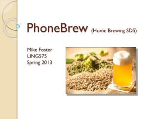 PhoneBrew (Home Brewing SDS )