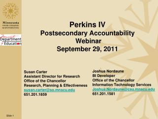 Perkins IV Postsecondary Accountability  Webinar September 29, 2011