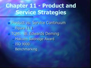 Chapter 11 - Product and Service Strategies