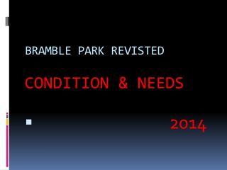 BRAMBLE PARK REVISTED