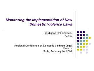 Monitoring the Implementation of New Domestic Violence Laws