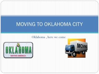 MOVING TO OKLAHOMA CITY