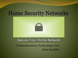 Home Security Networks