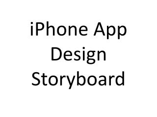 iPhone App Design Storyboard