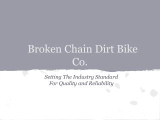 Broken Chain Dirt Bike Co.