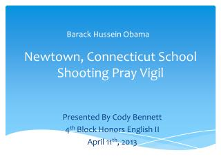 Newtown, Connecticut School Shooting  Pray Vigil