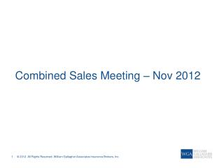 Combined Sales Meeting – Nov 2012