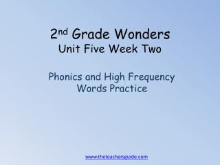 2 nd  Grade Wonders Unit Five  Week  Two