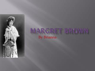 Margret Brown