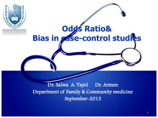 Odds Ratio& Bias in case-control studies